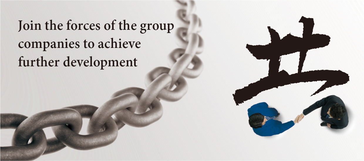 Join the forces of the group companies to achieve further development